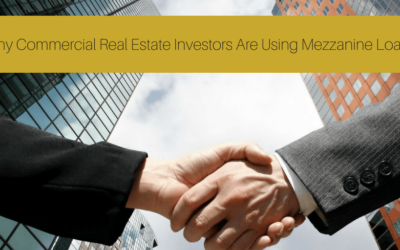 Why Commercial Real Estate Investors Are Using Mezzanine Loans