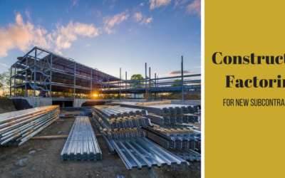 Construction Factoring for New Subcontractors