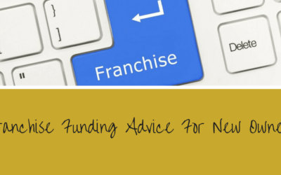 Franchise Funding Advice For New Owners