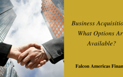 Business Acquisitions: What Options Are Available?